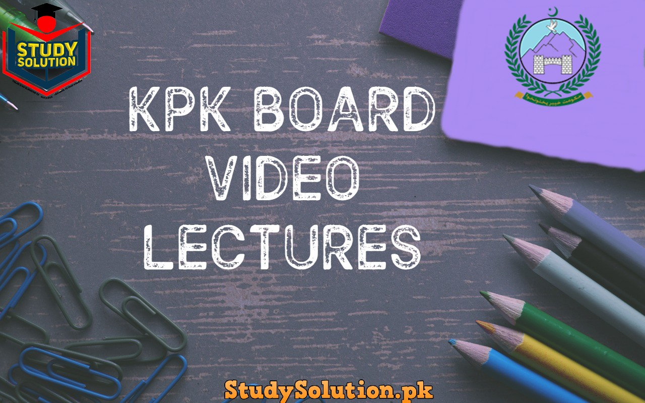 Free Download KPK Board Video Lectures