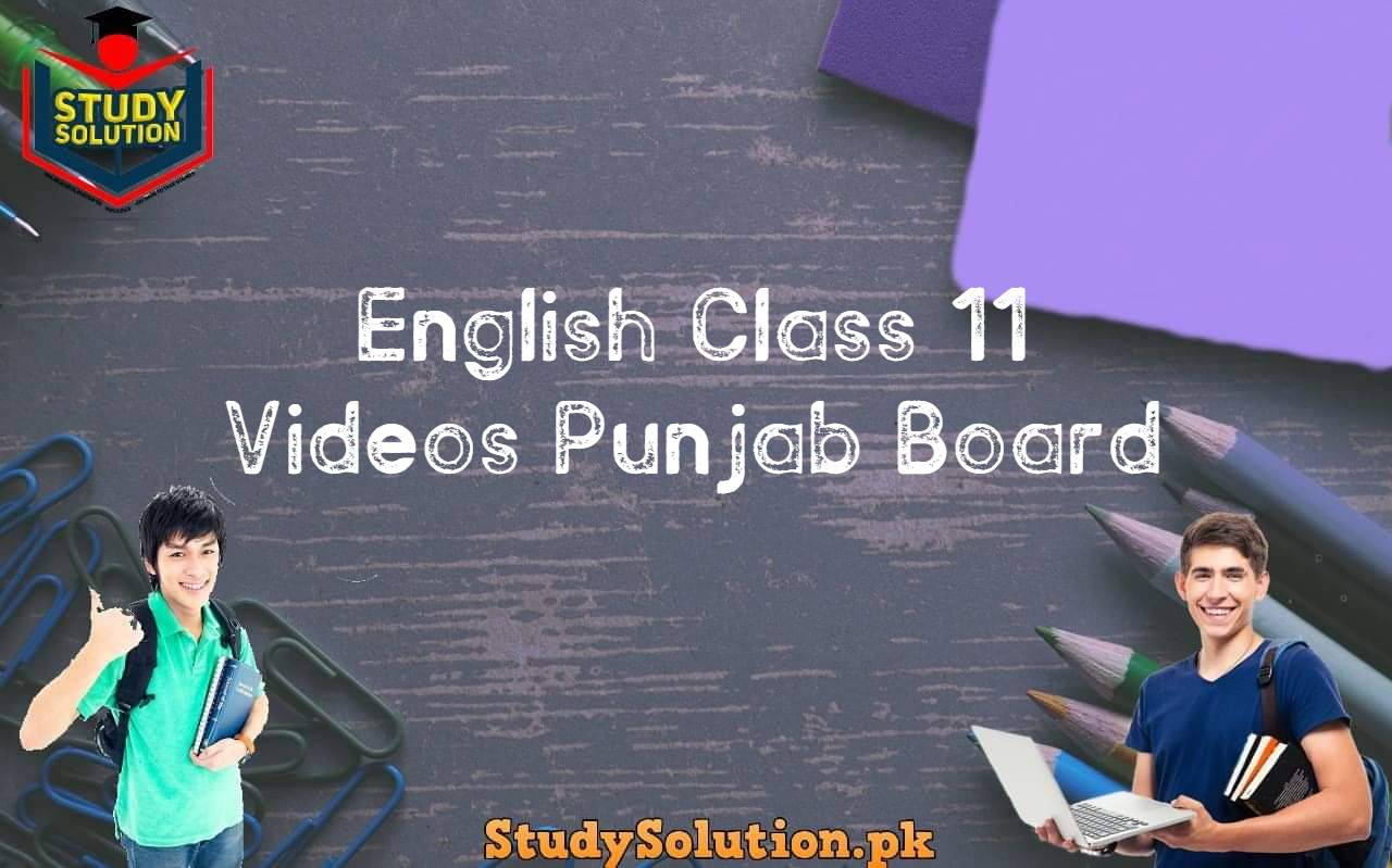 English Class 11 Videos Punjab Board
