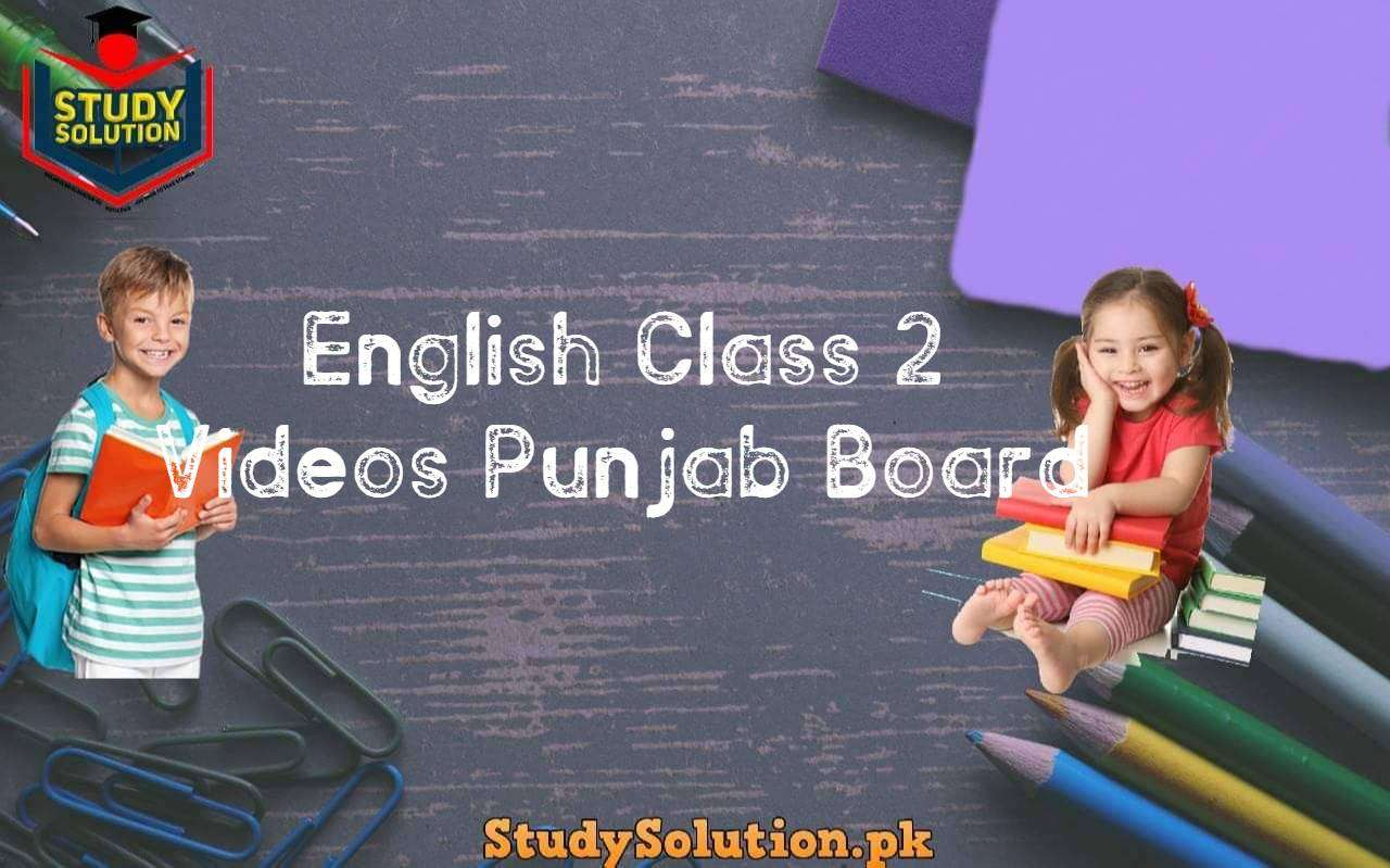 English Class 2 Videos Punjab Board