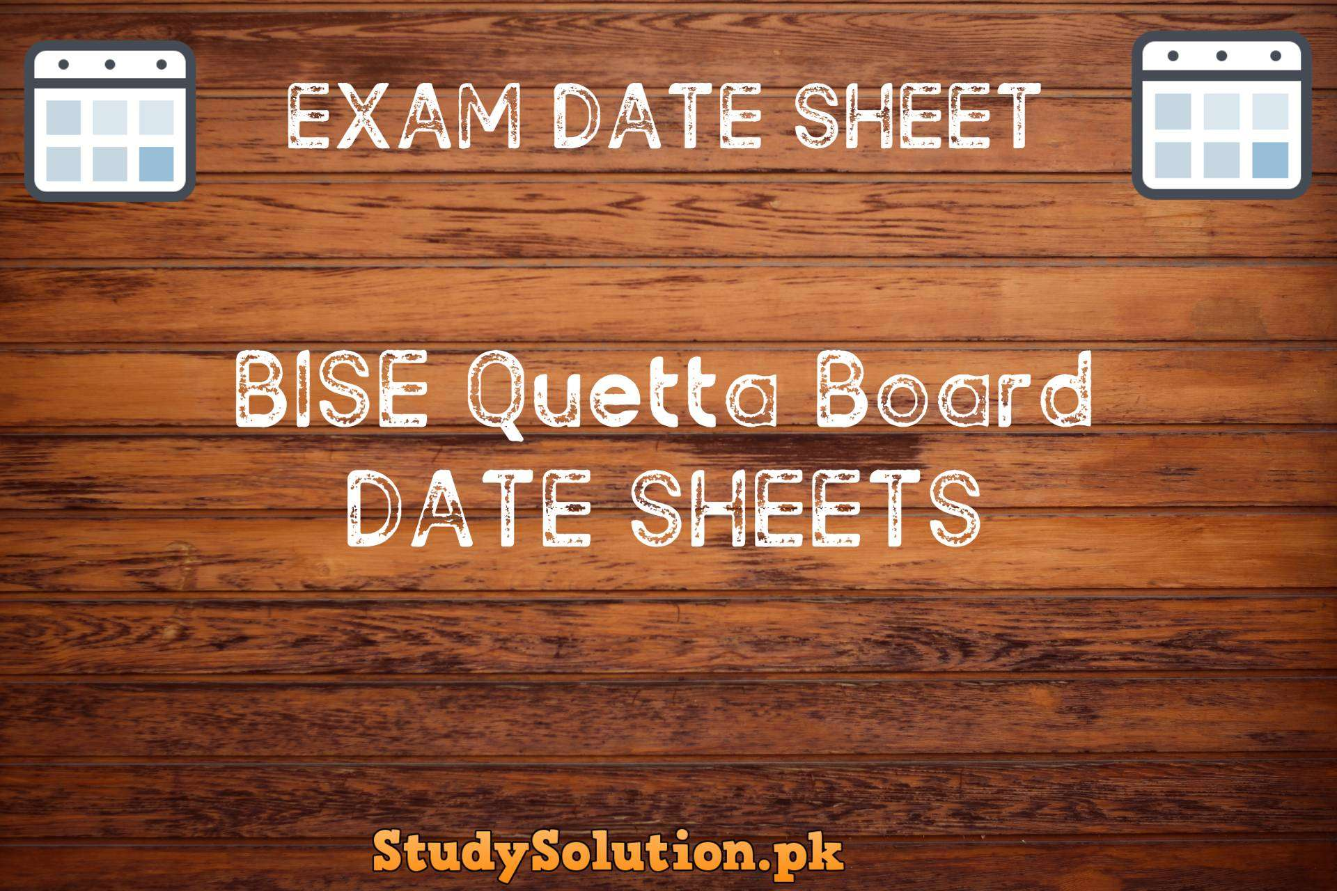 BISE Quetta Date Sheets