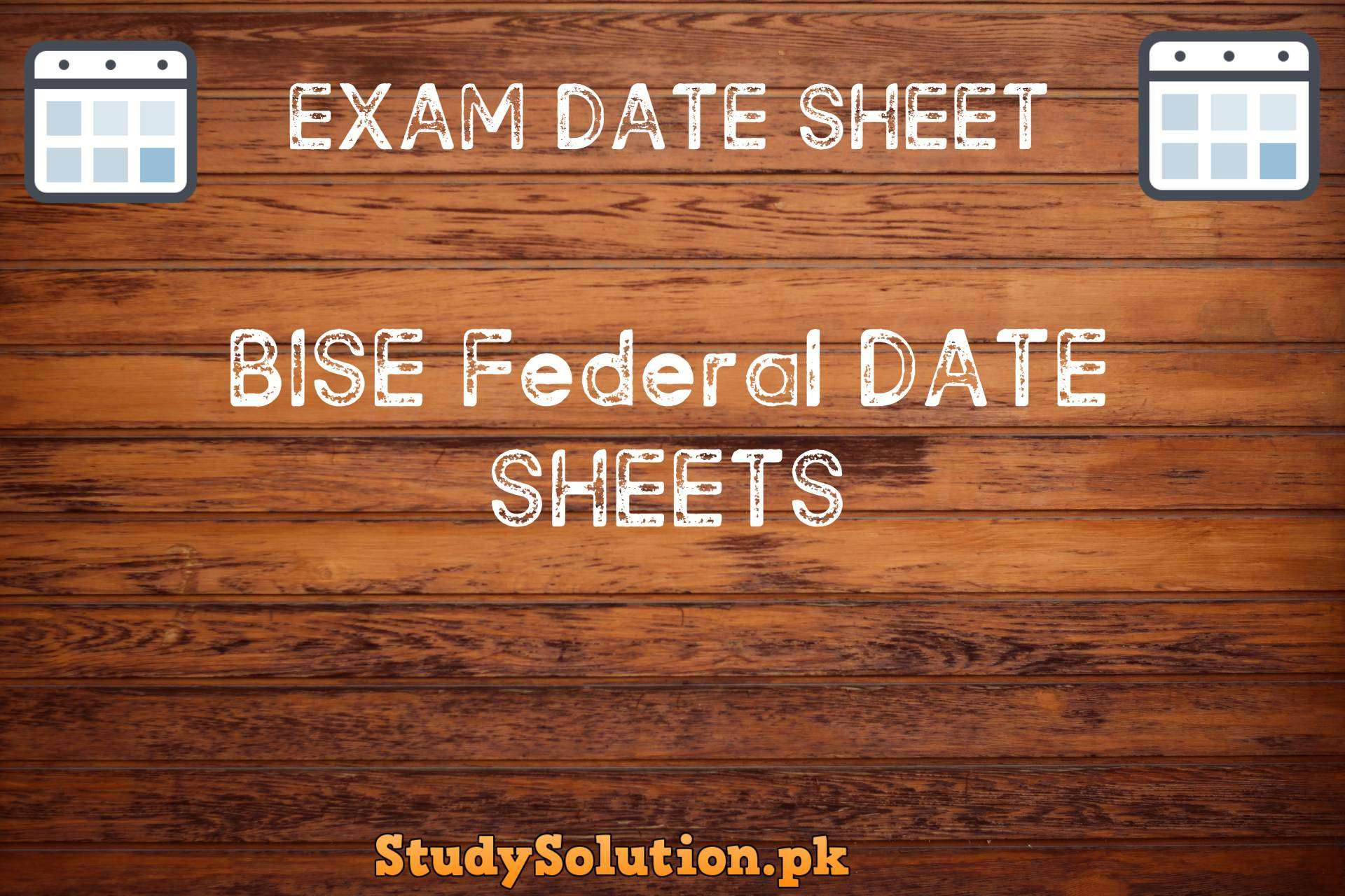 BISE Federal Date Sheets