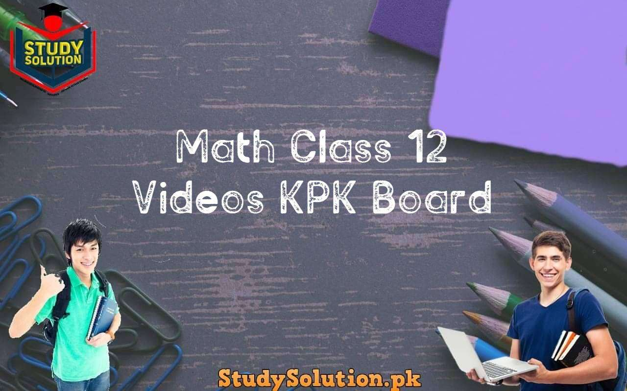 Math Class 12 Videos KPK Board