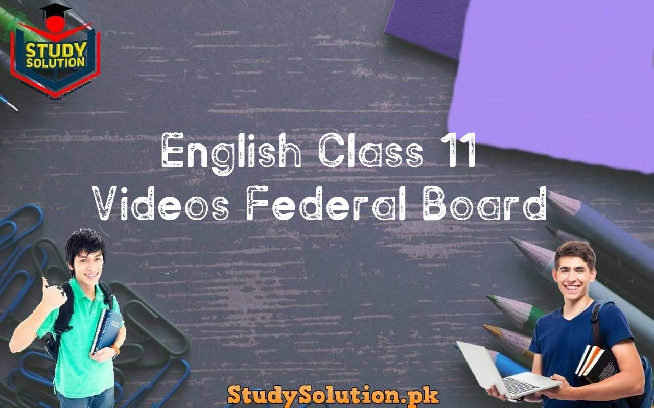 English Class 11 Videos Federal Board