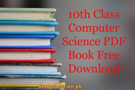 10th Class Computer Science PDF Book Free Download