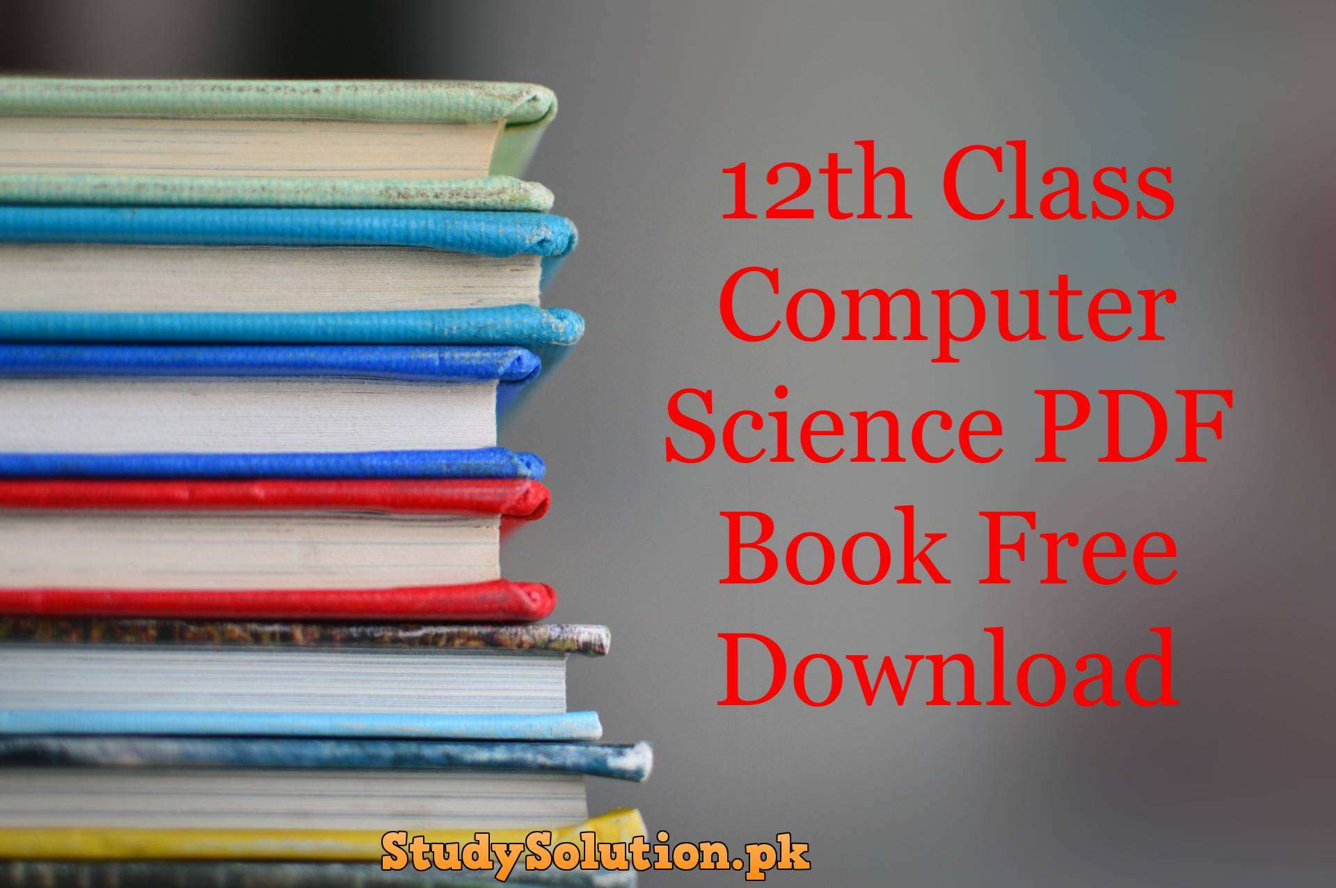 12th Class Computer Science PDF Book Free Download