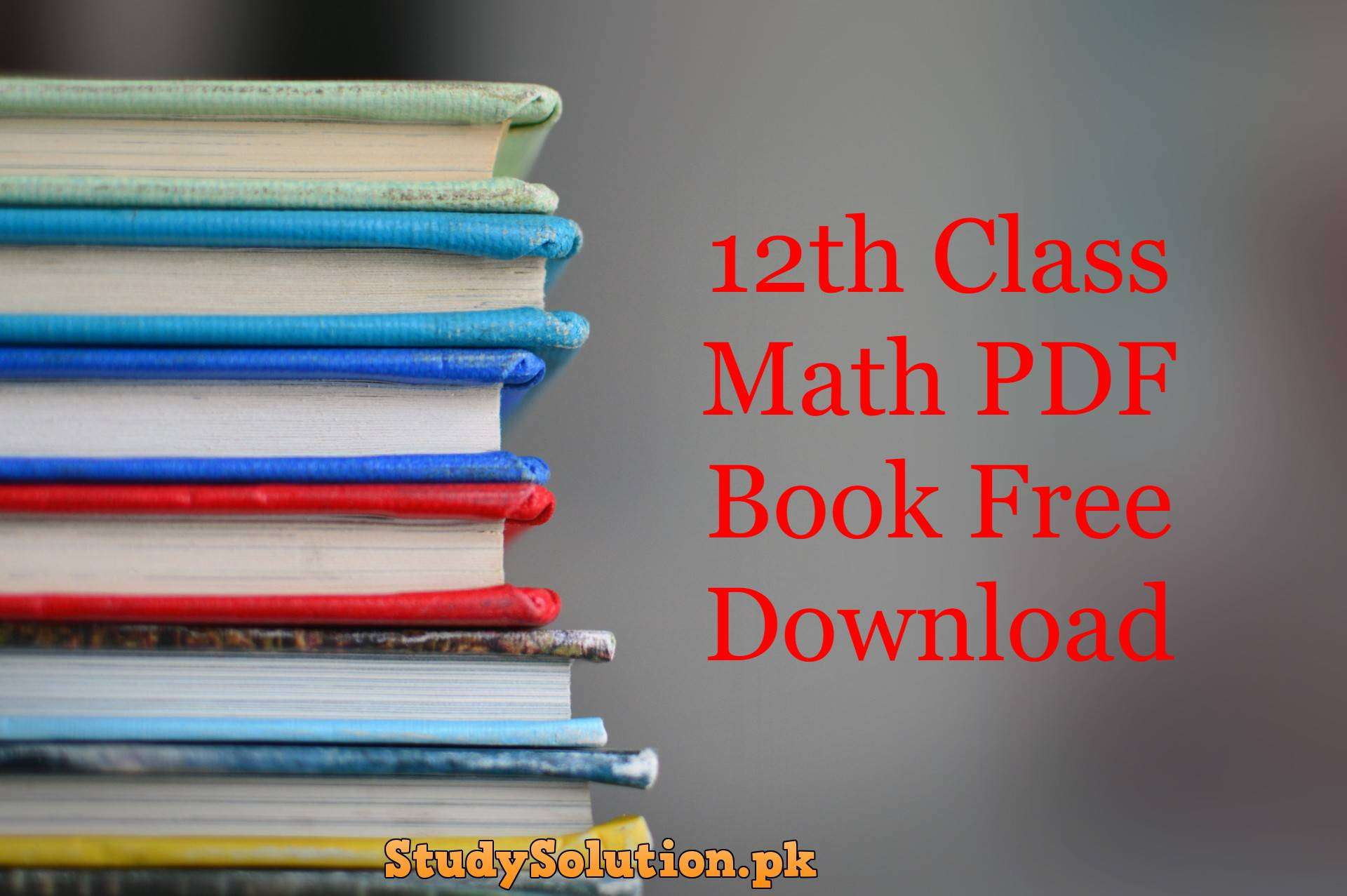 12th Class Math PDF Book Free Download