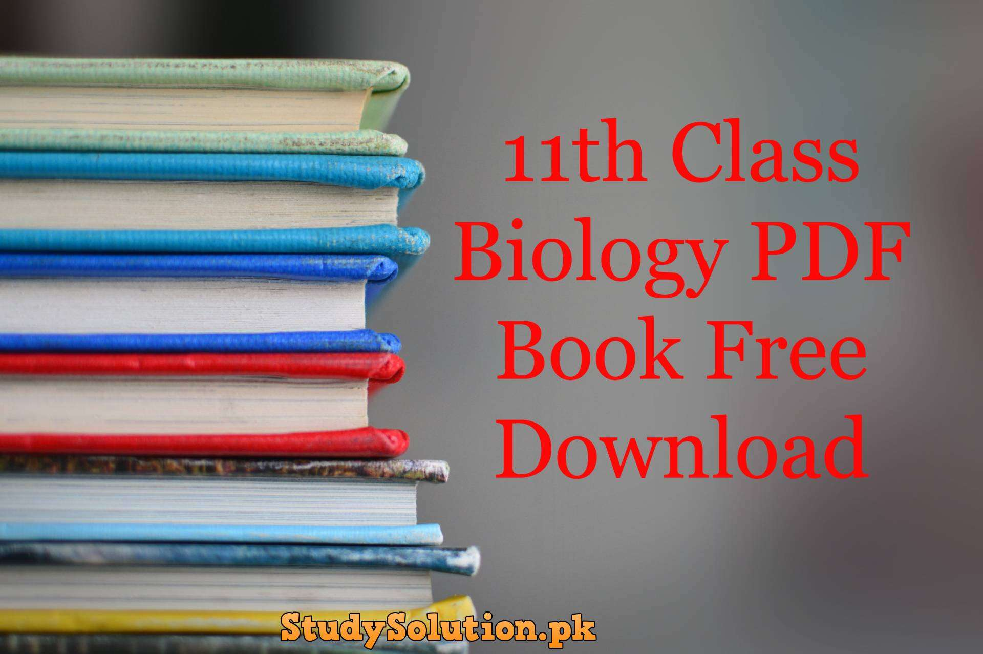 11th Class Biology PDF Book Free Download