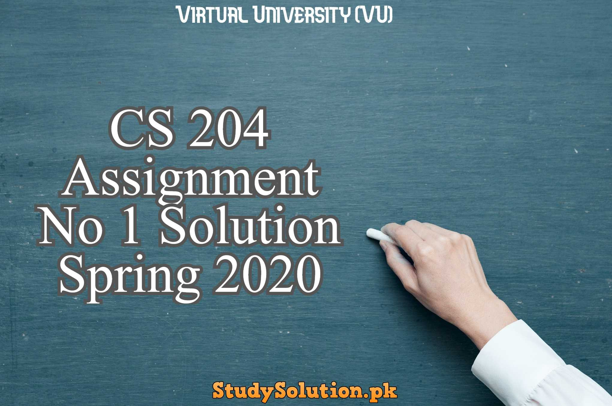 CS 204 Assignment No 1 Solution Spring 2020